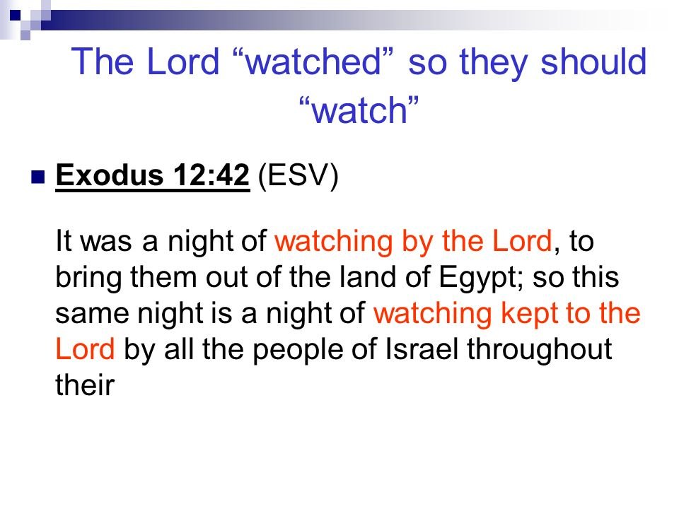 Passover, a night of watchings