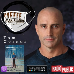 Coffee Over Suicide # 99 - Tom Corner