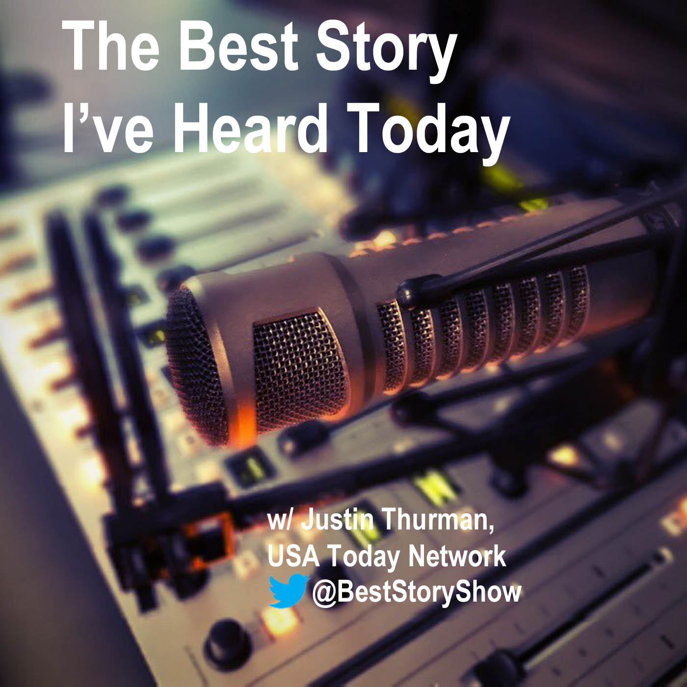 The Best Story I've Heard Today with USA Today Network's Justin Thurman