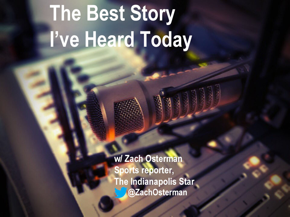The Best Story I've Heard Today with Zach Osterman