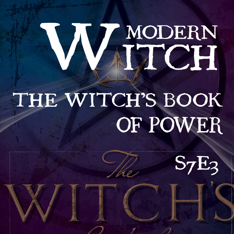 S7E3: The Witch's Book of Power