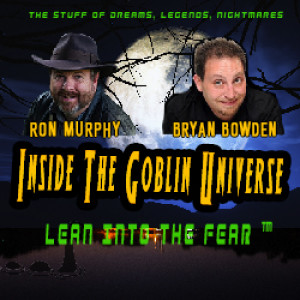 056 Inside The Goblin Universe with special guests She-Squatchers