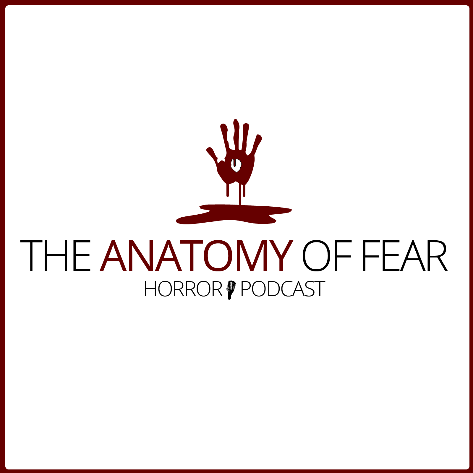 The Anatomy of Fear - Episode One: Let's Get to Know Each Other