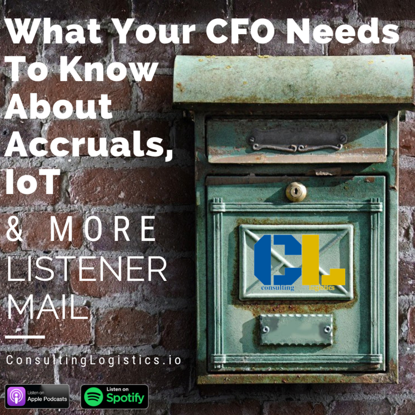 What Your CFO Needs to Know About Accruals, IoT, and More Listener Mail