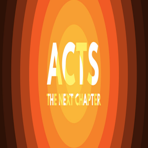 Acts: The Next Chapter - No Room for Bigots