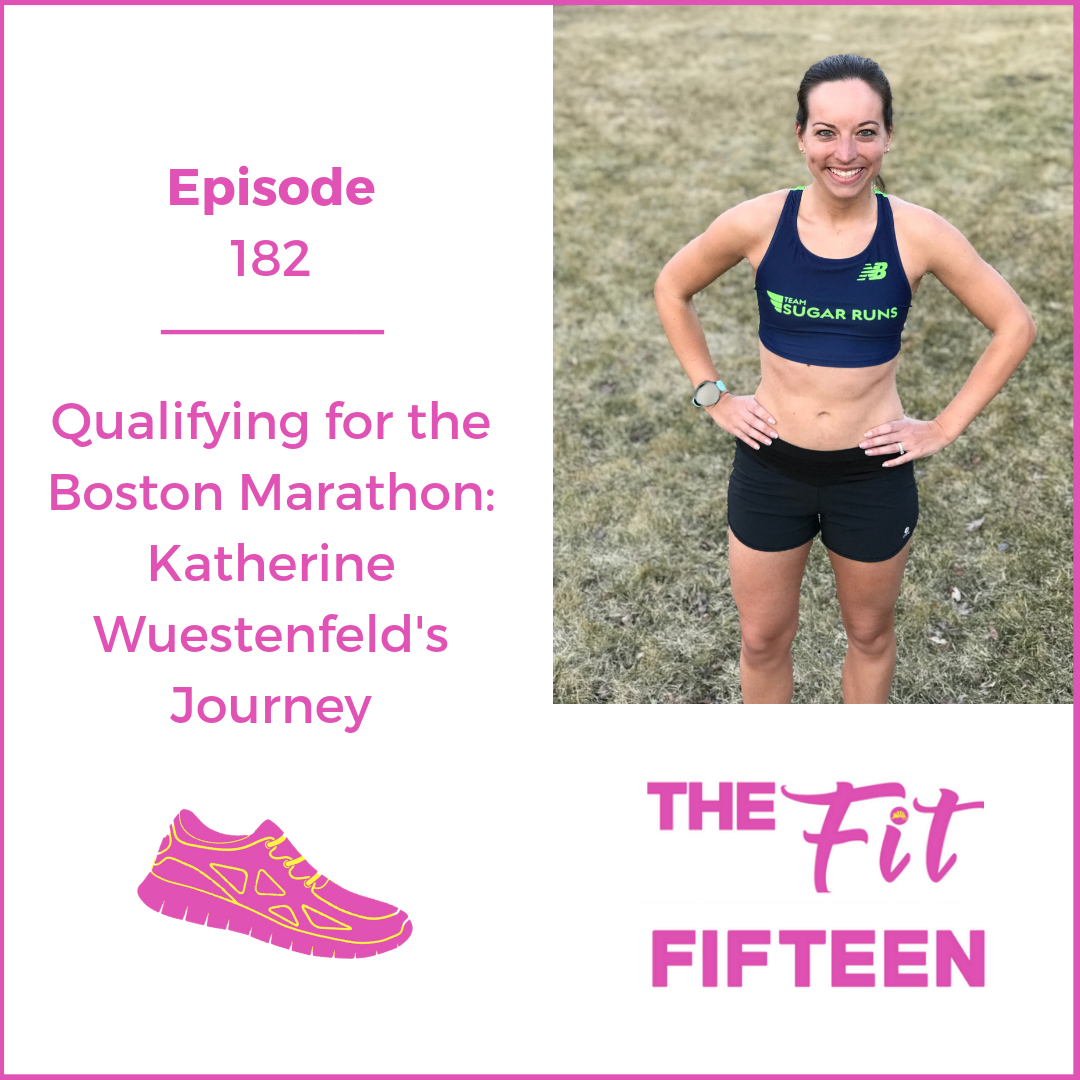 Qualifying for the Boston Marathon: Katherine Wuestenfeld's Journey
