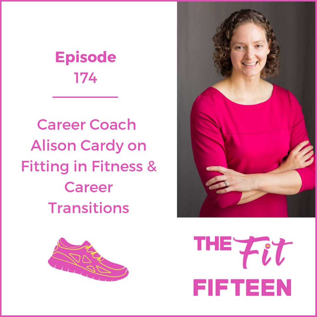 Career Coach Alison Cardy on Fitting in Fitness & Career Transitions