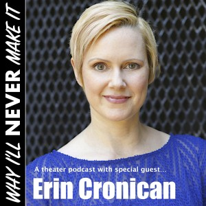 Erin Cronican - Theater Actress, Producer, Director, Coach