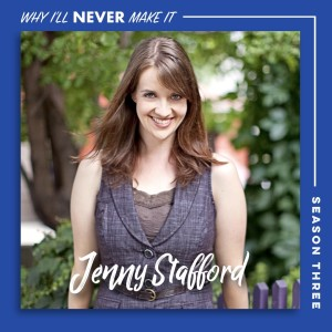 Jenny Stafford - Lyricist on Writing, Collaboration, and the Day Broadway Called