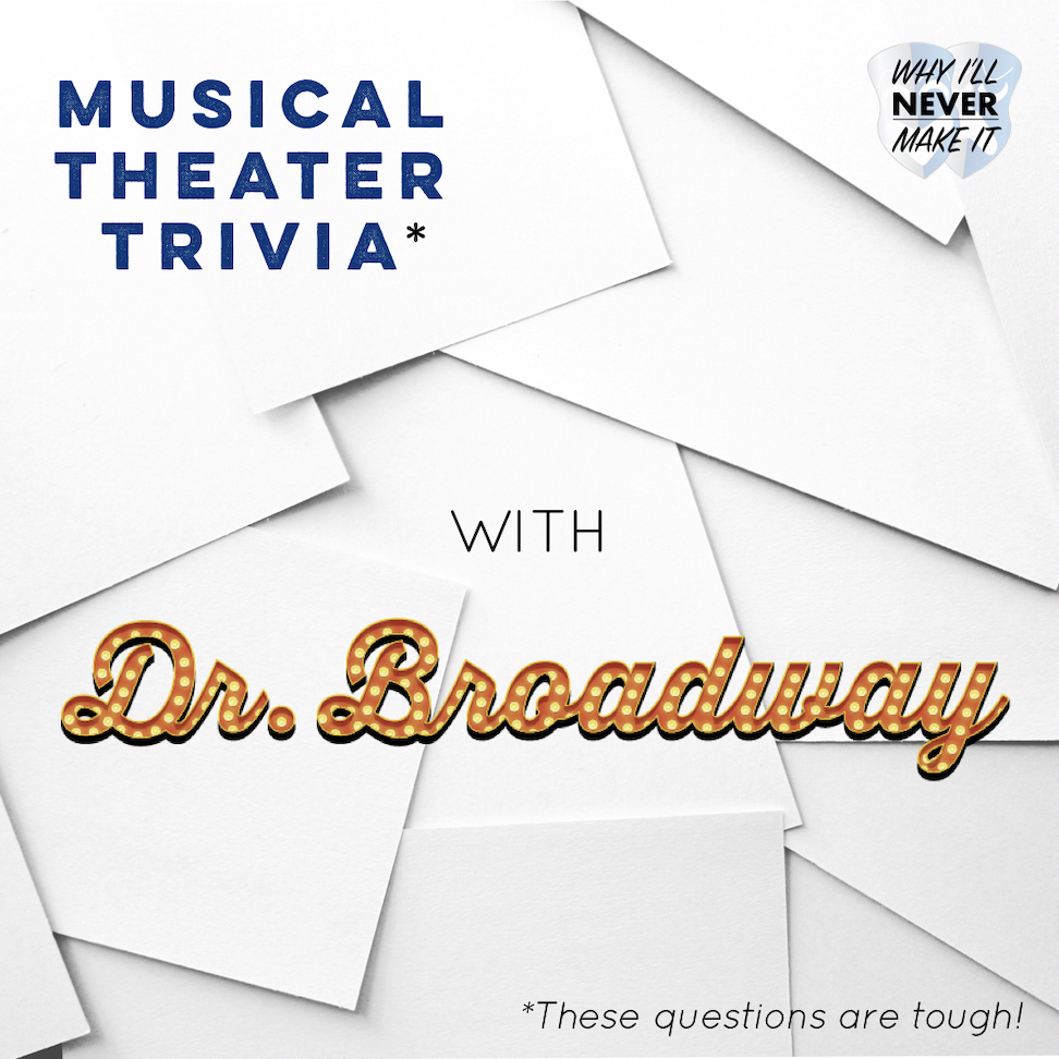 Musical Theater Trivia Challenge with Dr. Broadway
