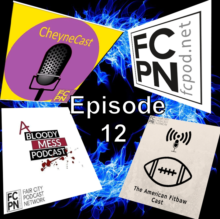 FC Podcast Episode 12 - When 4 Podcasts Collide