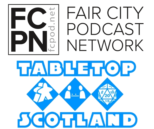 FC Podcast Episode 09 - Tabletop Scotland Special