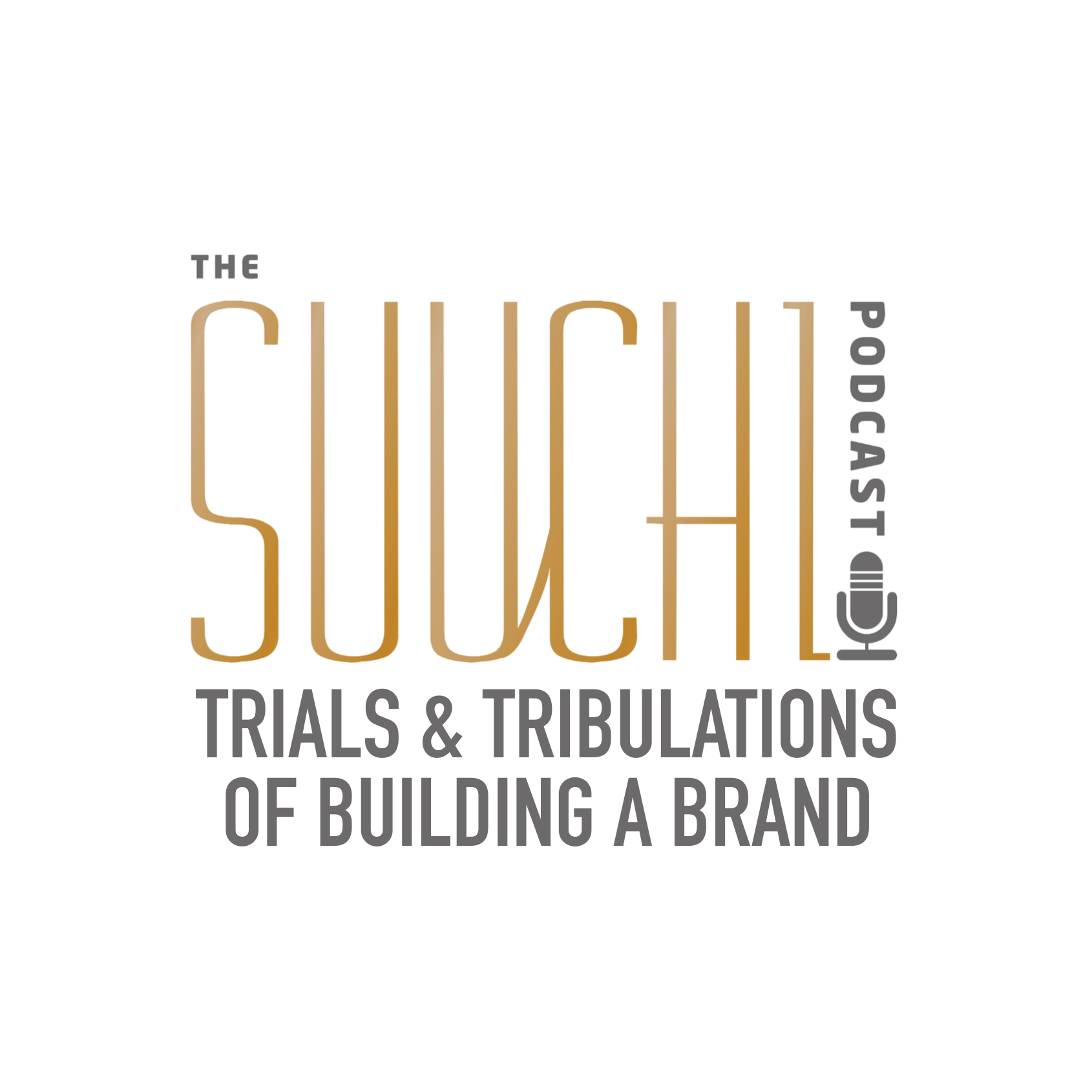 The Suuchi Podcast #038 - Trials & Tribulations of Building a Brand with Jason Bunin