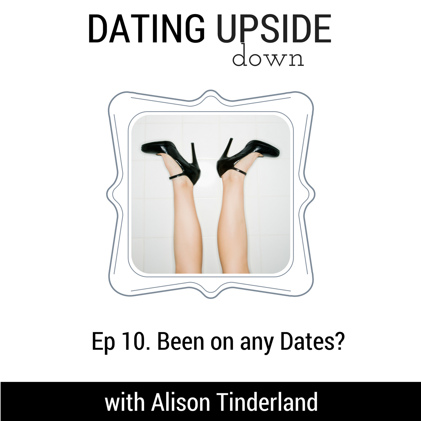 S1E10. Been on any Dates?