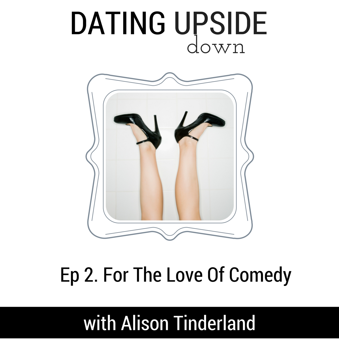 S1E2. For The Love of Comedy
