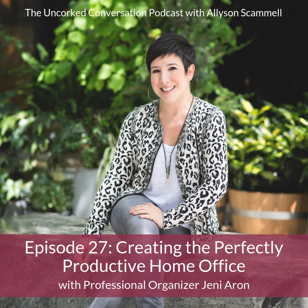 Ep #27: Creating the Perfectly Productive Home Office