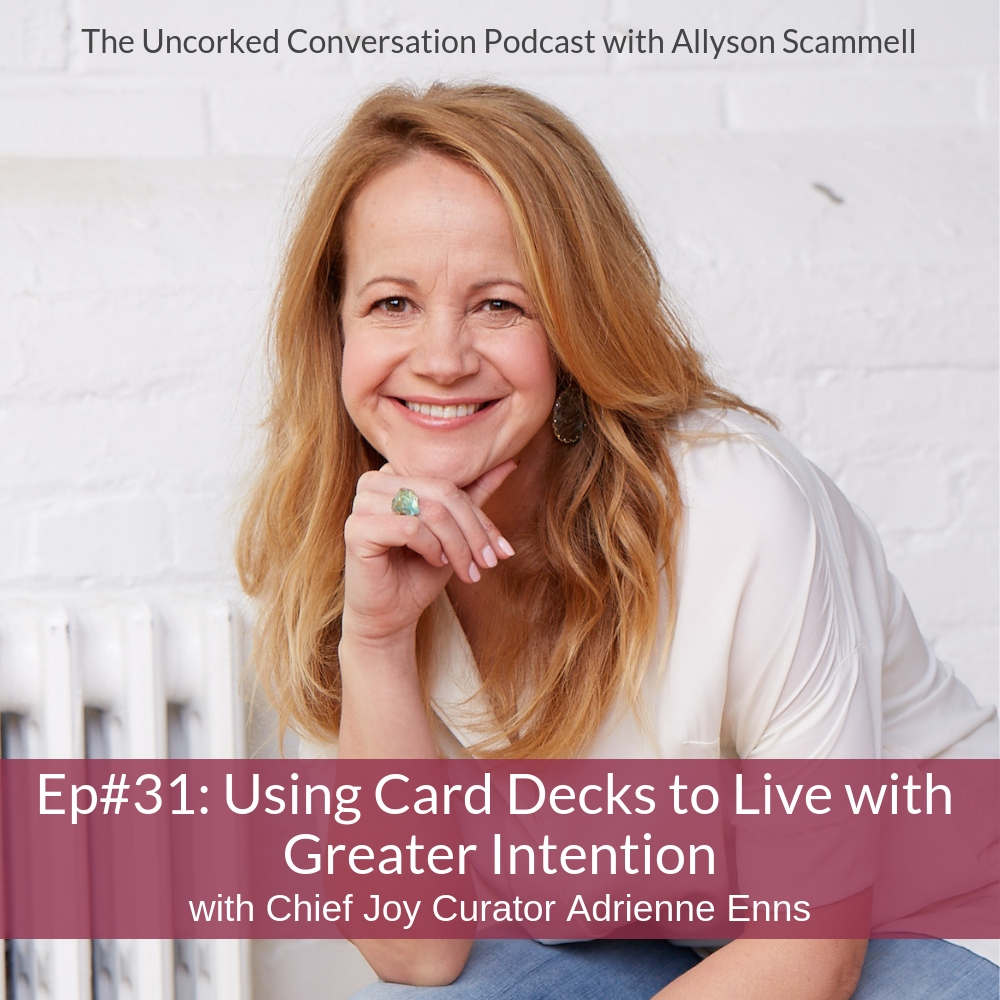 Ep#31: Using Inspirational Card Decks to Live with Greater Intention