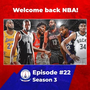 TTS & More Episode #22 of Season 3: Welcome Back NBA!