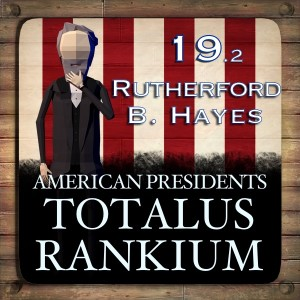 19.2 Rutherford B Hayes