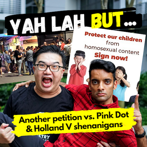"YLB #62 - Pink Dot vs. the Petition from ""Concerned Parents"" & Holland Village restaurants get naughty"