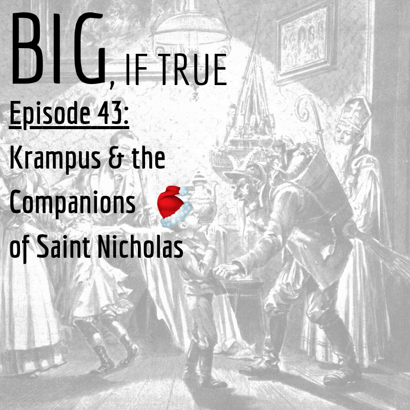 E43: Krampus and the Companions of Saint Nicholas