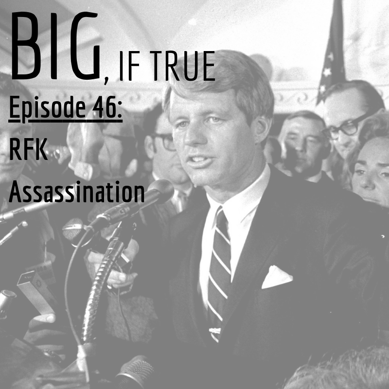 E46: RFK Assassination