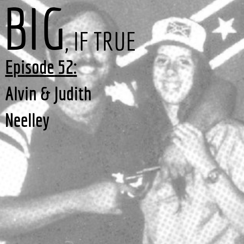E52: Alvin and Judith Neelley