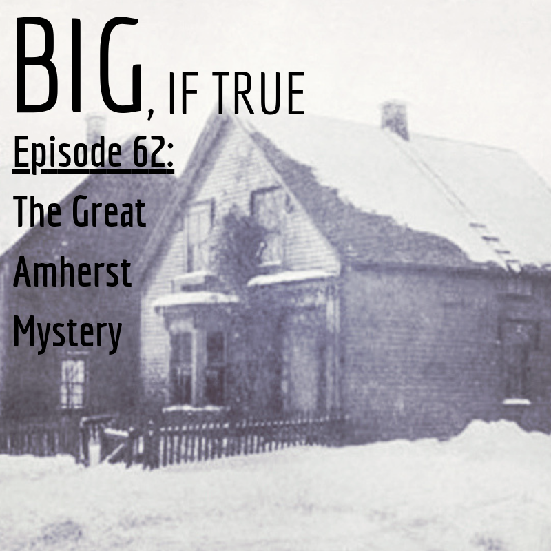 E62: The Great Amherst Mystery