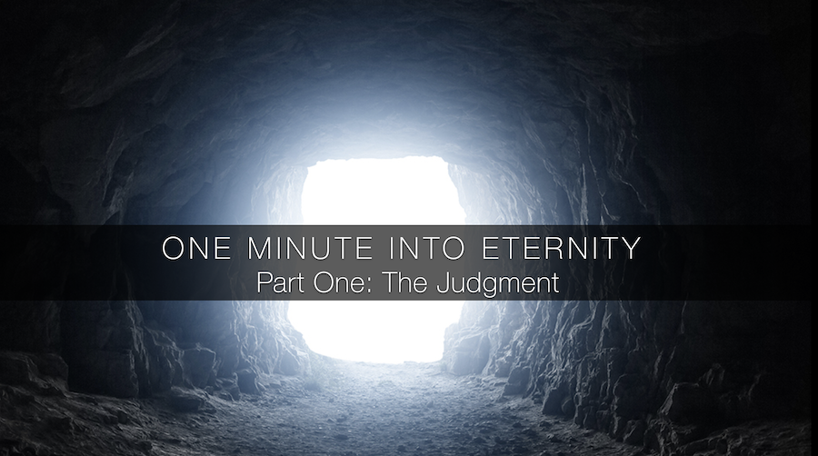 One Minute Into Eternity Part One