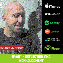 EP#61 - The Power of Reflections without Judgment