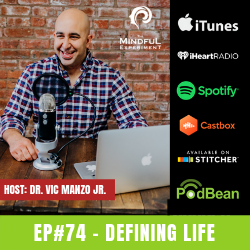EP#74 - Defining Life