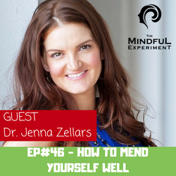 EP#46 - How to Mend Yourself Well