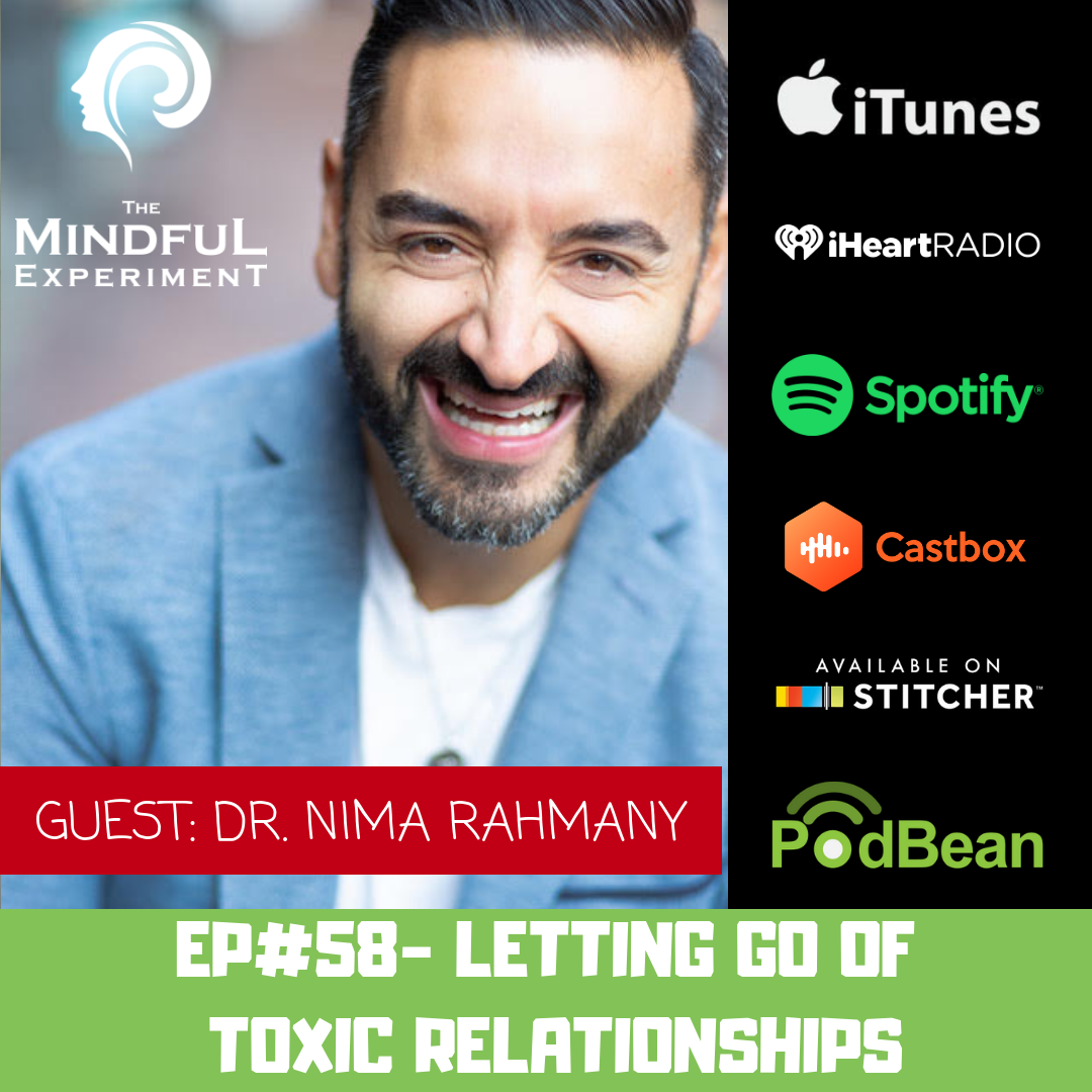 EP#58: Letting Go of Toxic Relationships