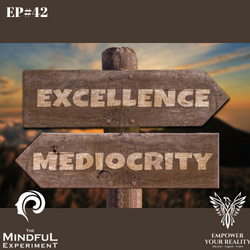 EP#42 - How Not To Be Average In Life