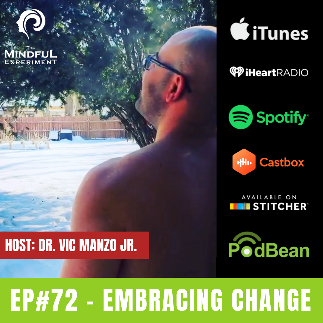 EP#72 - Embrace Changes