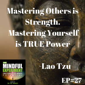 EP#27 - Achieving Anything You Desire Comes Down to One Thing
