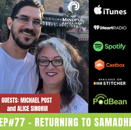 EP#77 - Return to Samadhi