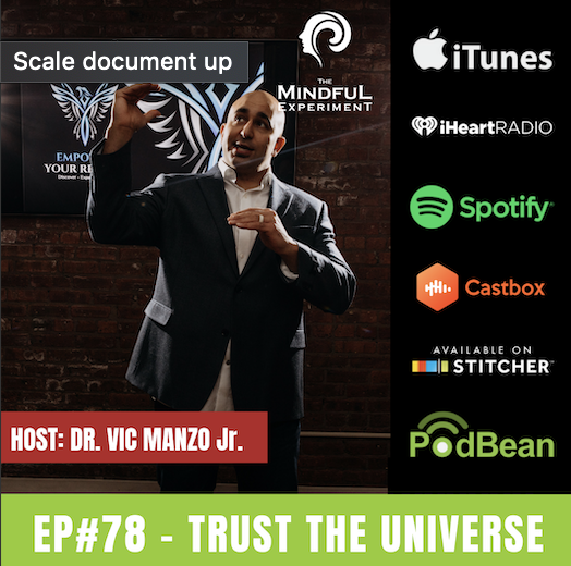 EP#78 - Trust the Universe