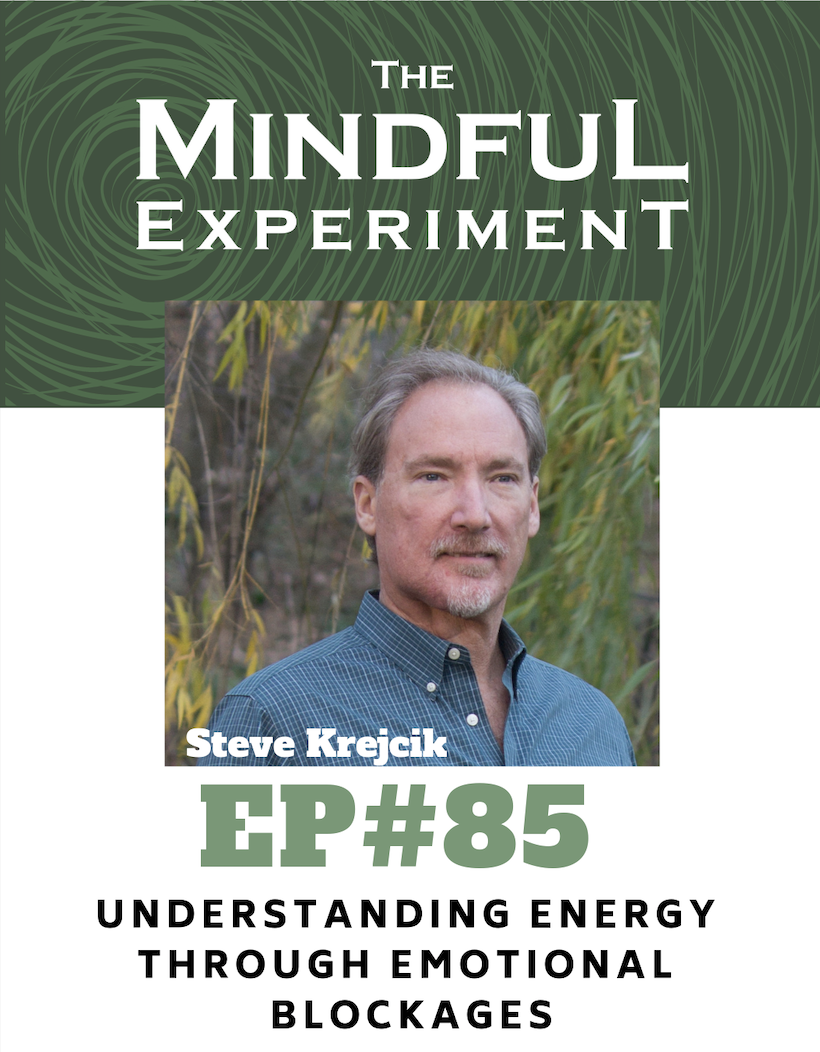 EP#85 - Understanding Energy through Emotional Blockages