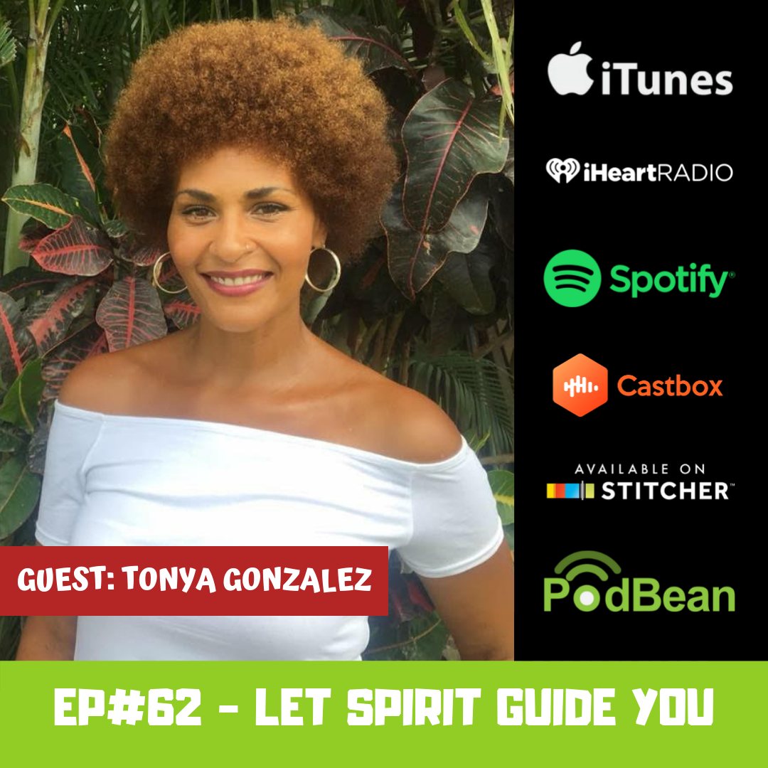 EP#62 - Let Spirit Guide You