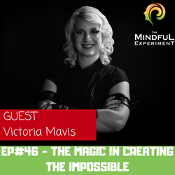 EP#49 - The Magic of Creating the Impossible