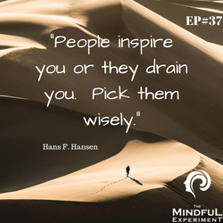 EP#37 - The Importance of Filtering Out Toxic People in Your Life