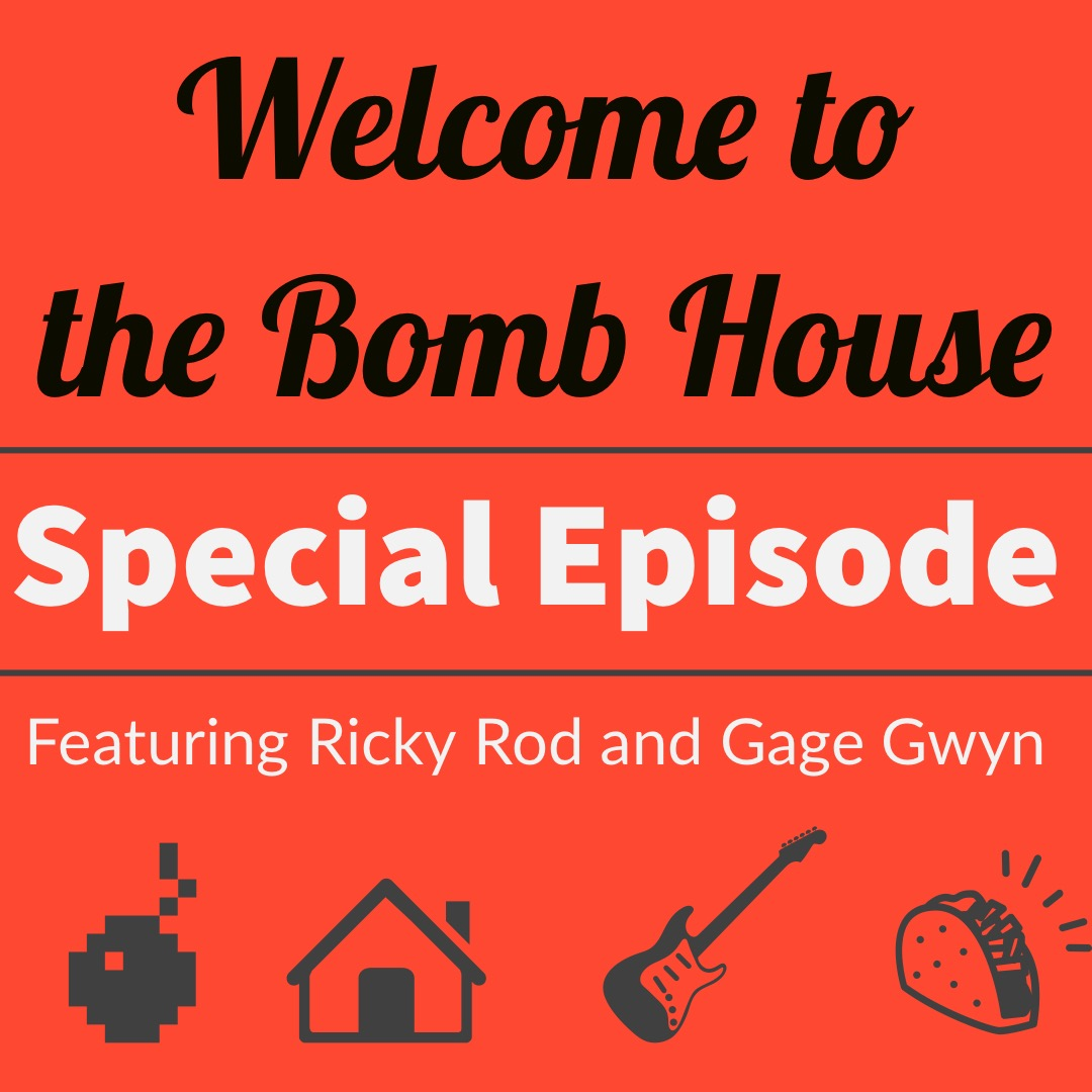Welcome to the Bomb House Special Episode - Bring Your Own Sauce