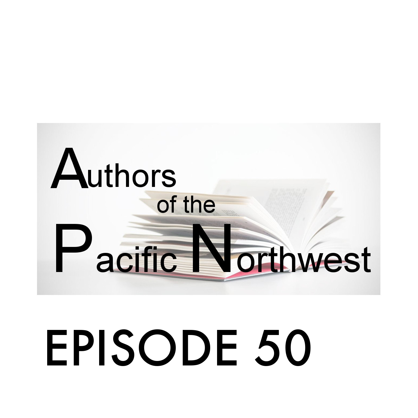 Episode 50: Stevan Allred; Portland, Oregon's Fiction Author