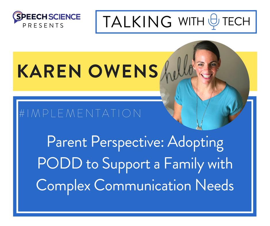 Karen Owens of We Speak PODD