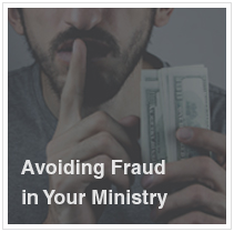 Avoiding Fraud in Your Ministry