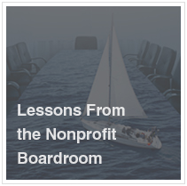 Lessons for the Nonprofit Boardroom | Dan Busby & John Pearson
