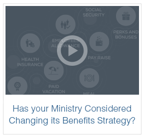 Has your Ministry Considered changing its Benefits Strategy? | Monty Kelso