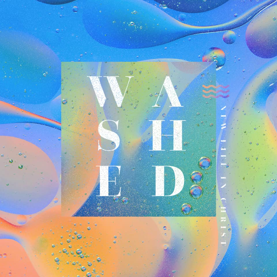 Washed Series