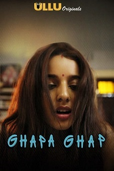 Download Ghapa Ghap 2019 movies couch web series